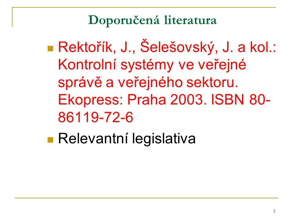3 Doporučená literatura Rektořík, J., Šelešovský, J.