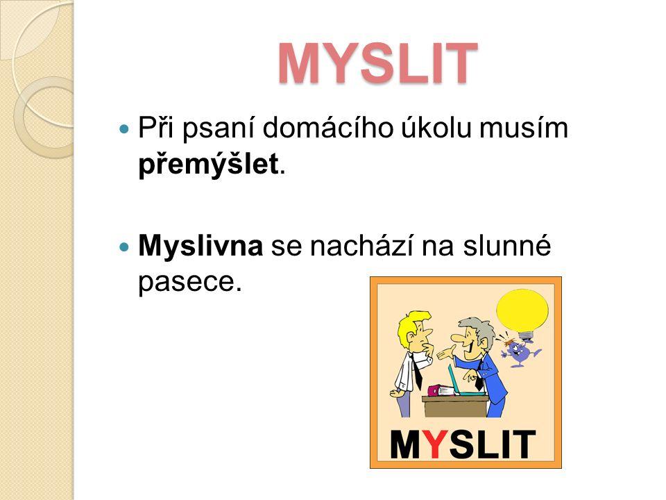 Zdroje: Polnická, Marie: Vyjmenovaná slova.Pracovní sešit pro 3.