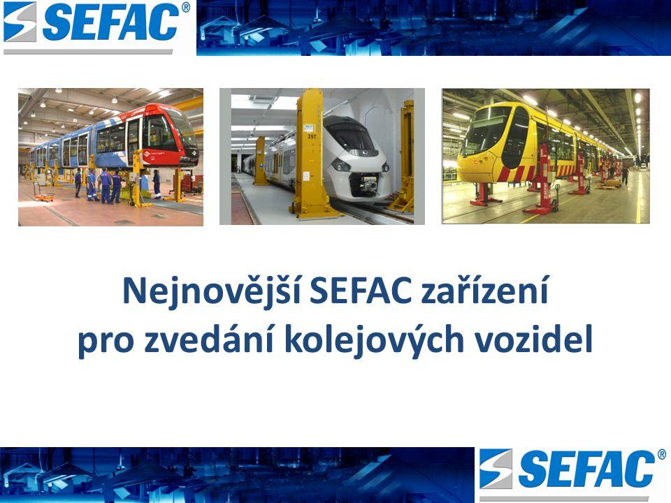 Nejnovější SEFAC zařízení pro zvedání kolejových vozidel
