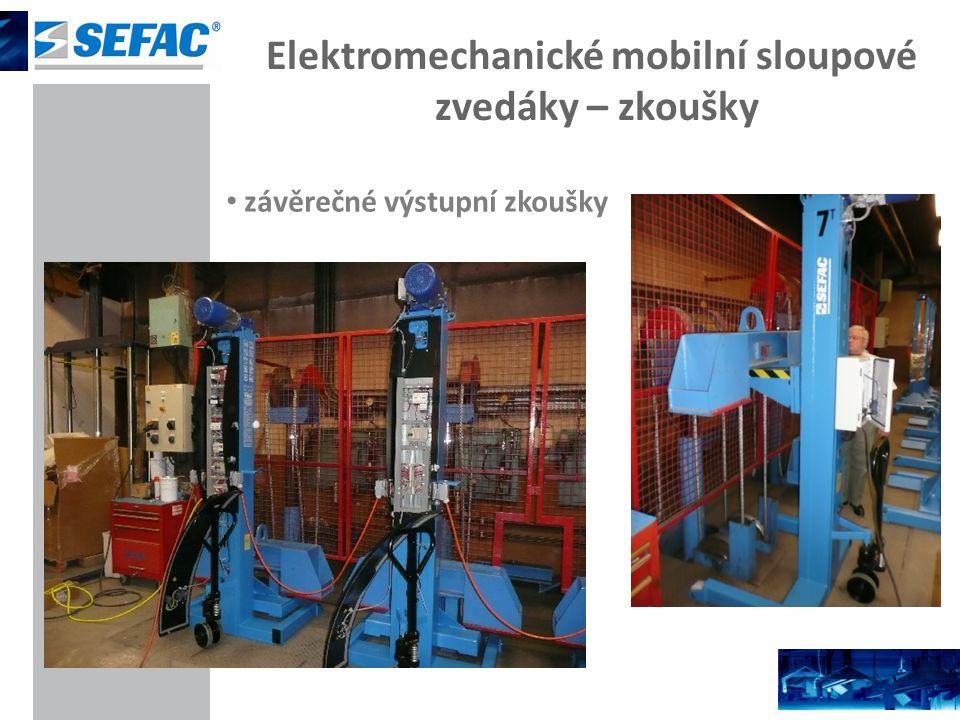 Elektromechanické mobilní sloupové zvedáky – zkoušky závěrečné výstupní zkoušky