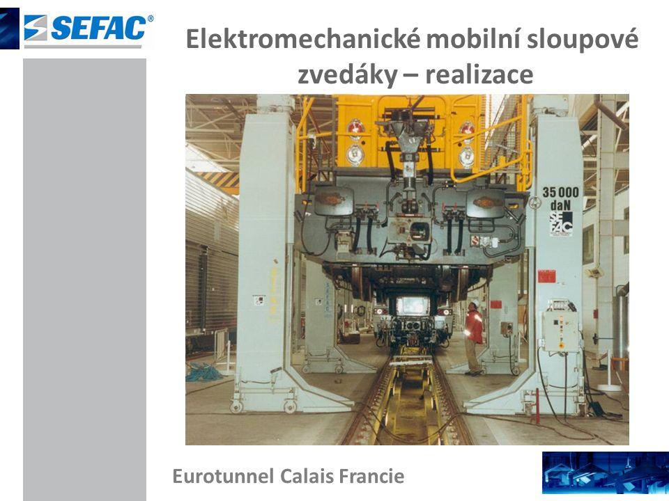 Elektromechanické mobilní sloupové zvedáky – realizace Eurotunnel Calais Francie