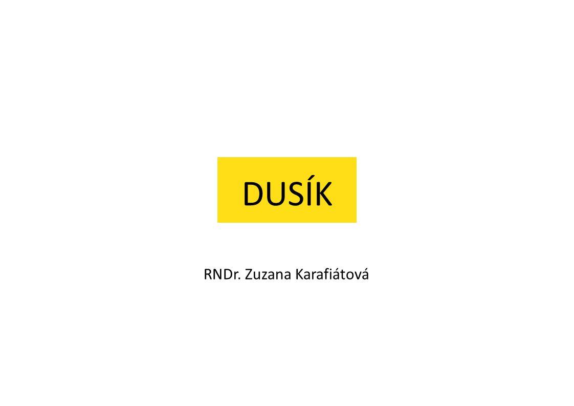 DUSÍK RNDr. Zuzana Karafiátová