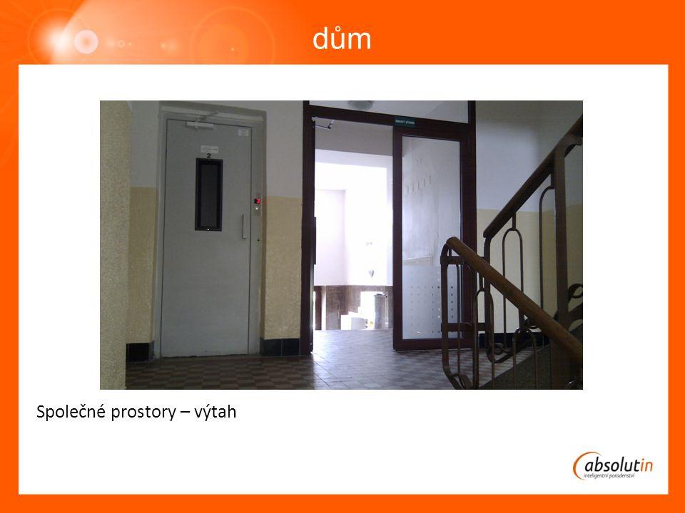 dům Společné prostory – výtah