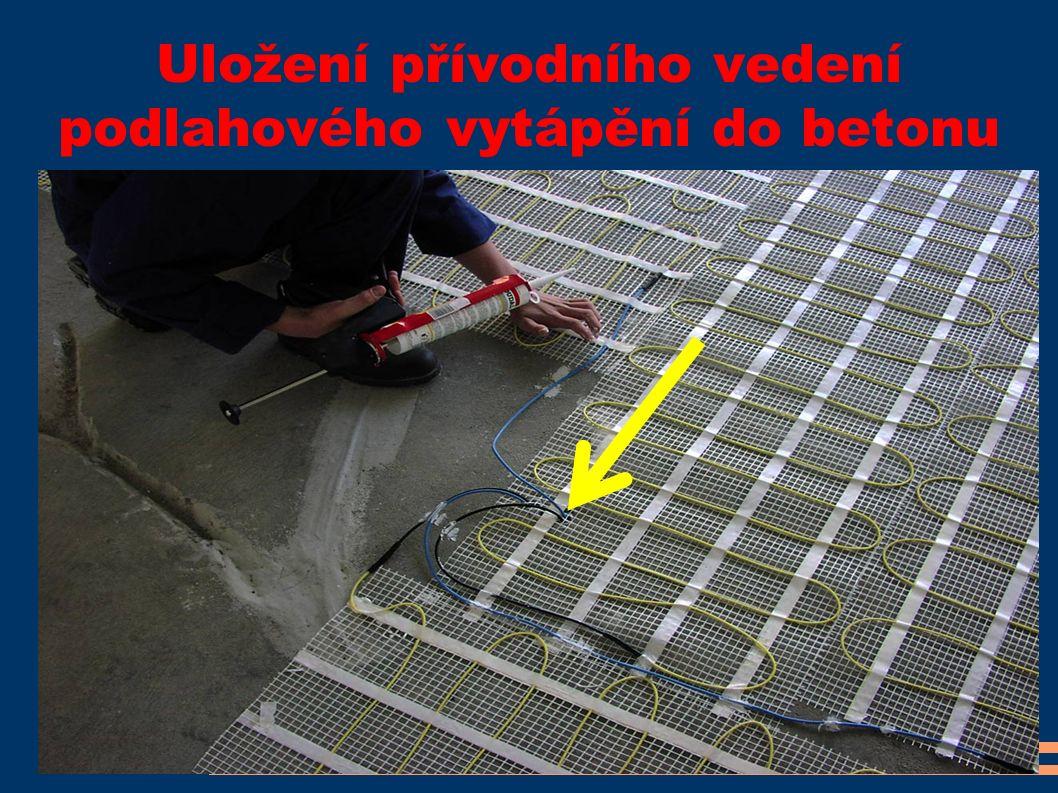 Uložení přívodního vedení podlahového vytápění do betonu
