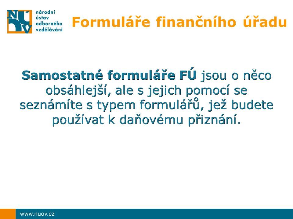 Formuláře finančního úřadu Samostatné formuláře FÚ jsou o něco obsáhlejší, ale s jejich pomocí se seznámíte s typem formulářů, jež budete používat k daňovému přiznání.