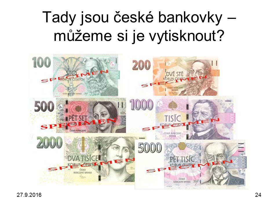27.9.201624 Tady jsou české bankovky – můžeme si je vytisknout