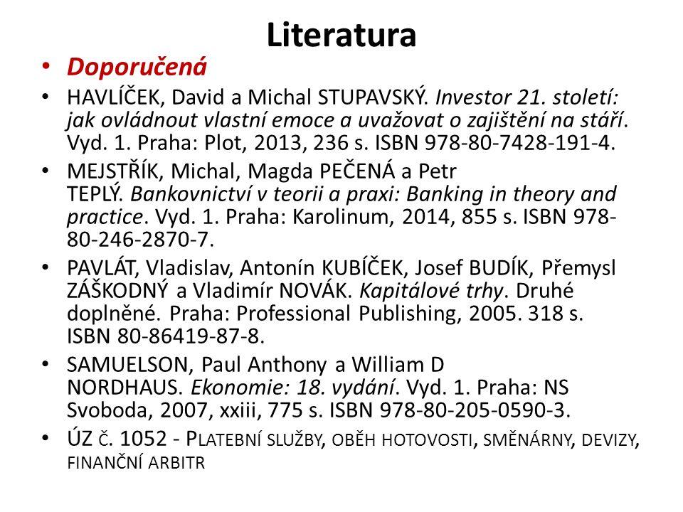 Literatura Doporučená HAVLÍČEK, David a Michal STUPAVSKÝ.