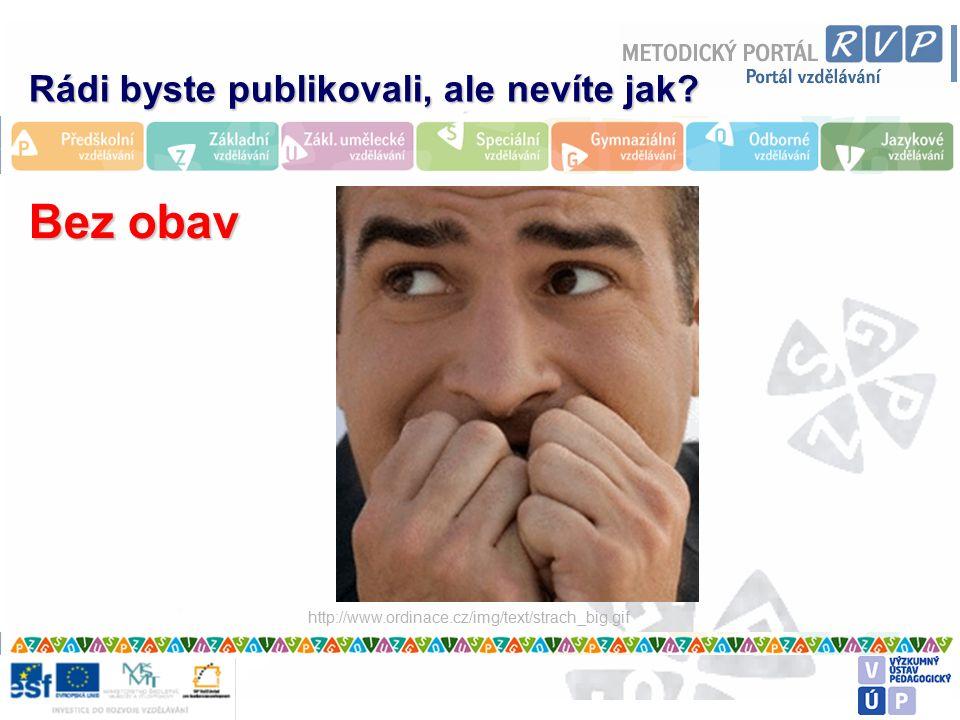 http://www.ordinace.cz/img/text/strach_big.gif Bez obav Rádi byste publikovali, ale nevíte jak