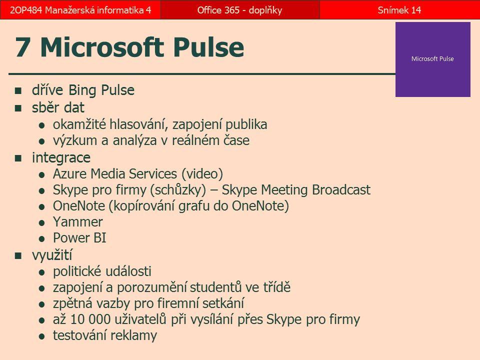 7 Microsoft Pulse dříve Bing Pulse sběr dat okamžité hlasování, zapojení publika výzkum a analýza v reálném čase integrace Azure Media Services (video