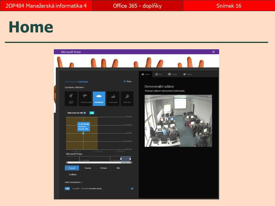 Home Office 365 - doplňkySnímek 162OP484 Manažerská informatika 4