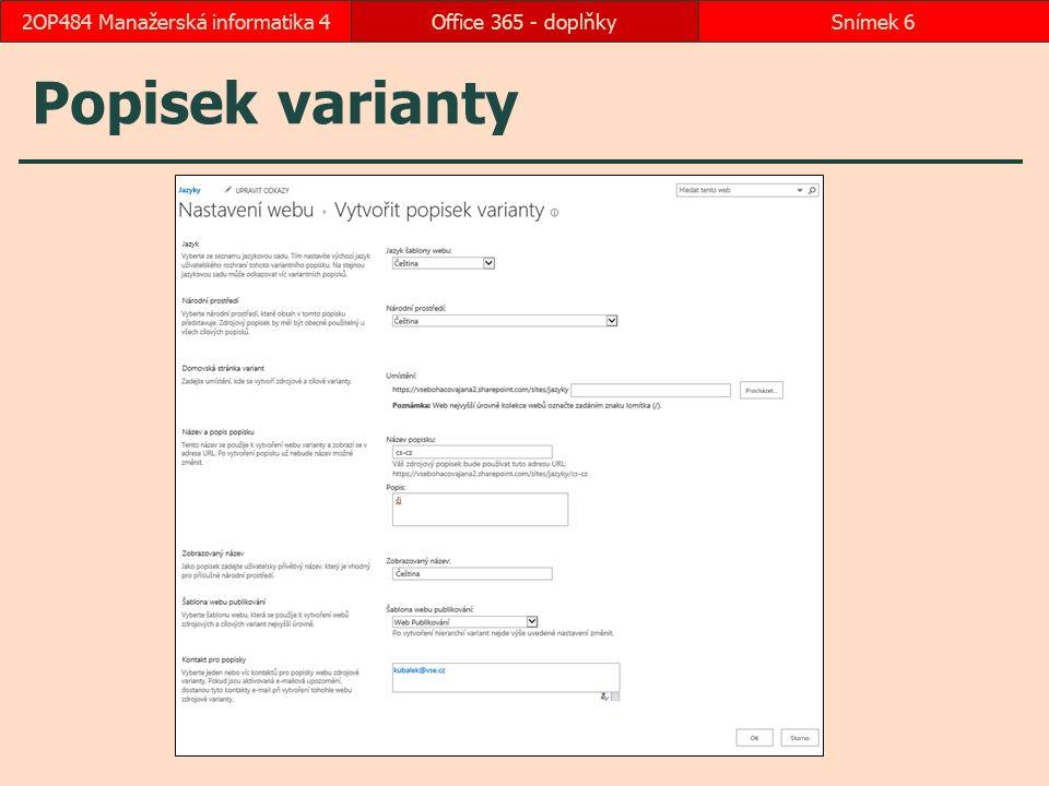 Polls Office 365 - doplňkySnímek 172OP484 Manažerská informatika 4