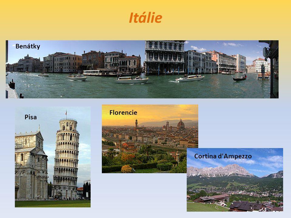 Itálie Benátky Pisa Florencie Cortina d'Ampezzo