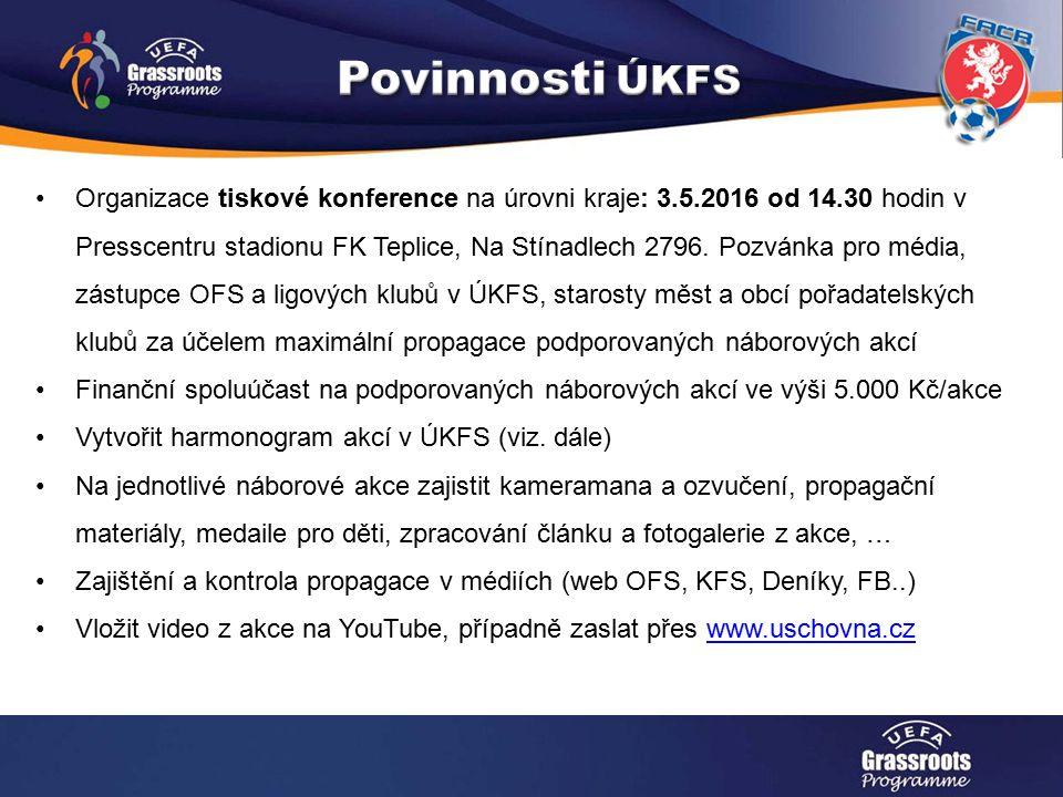 Organizace tiskové konference na úrovni kraje: 3.5.2016 od 14.30 hodin v Presscentru stadionu FK Teplice, Na Stínadlech 2796.