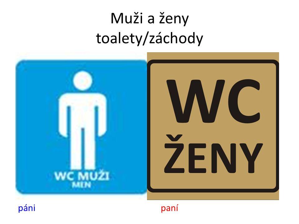 Muži a ženy toalety/záchody pánipaní