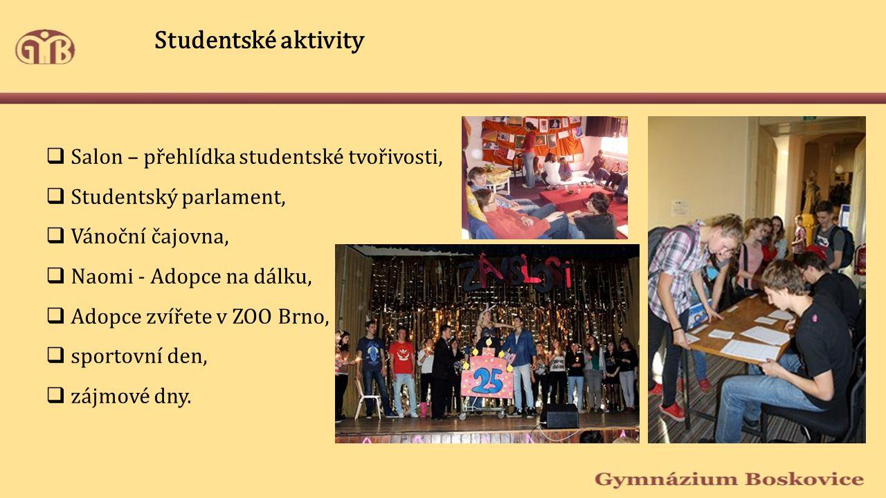 Studentské aktivity  Salon – přehlídka studentské tvořivosti,  Studentský parlament,  Vánoční čajovna,  Naomi - Adopce na dálku,  Adopce zvířete v ZOO Brno,  sportovní den,  zájmové dny.