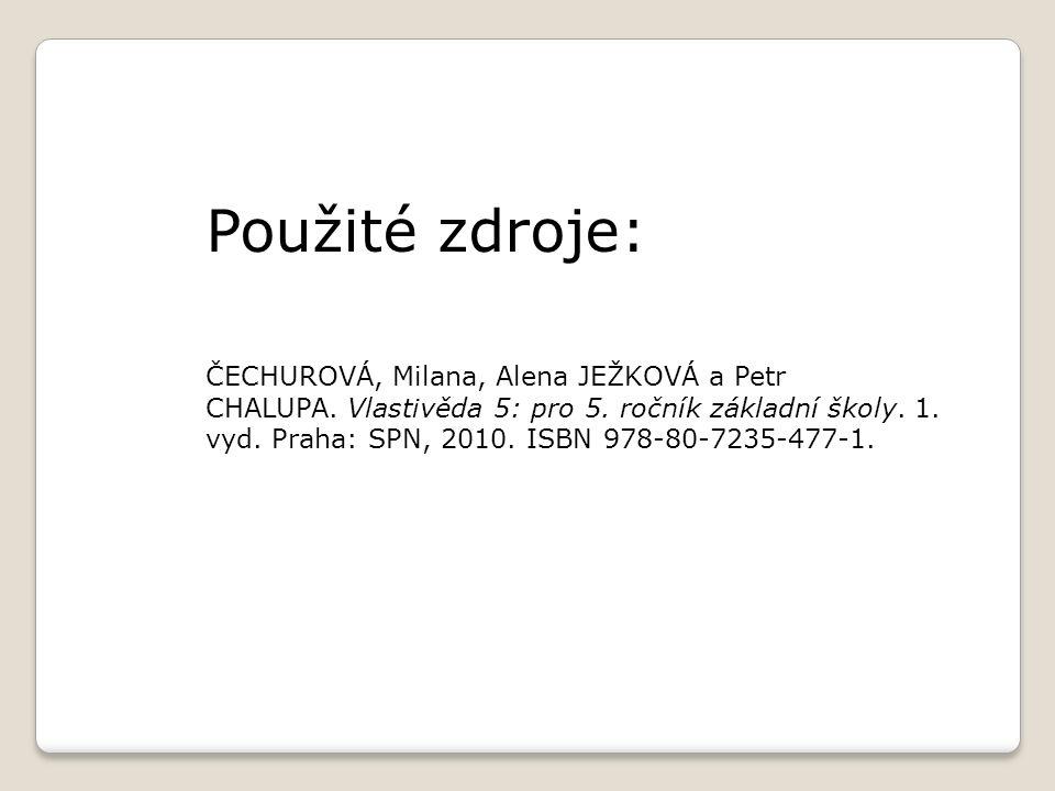 ČECHUROVÁ, Milana, Alena JEŽKOVÁ a Petr CHALUPA.Vlastivěda 5: pro 5.