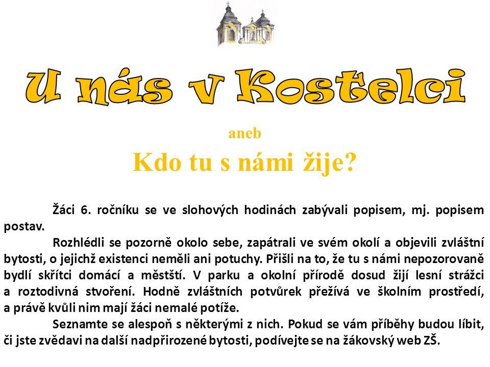 Zpracovala: Mgr.Martina Kalousková Vytvořili žáci 2.