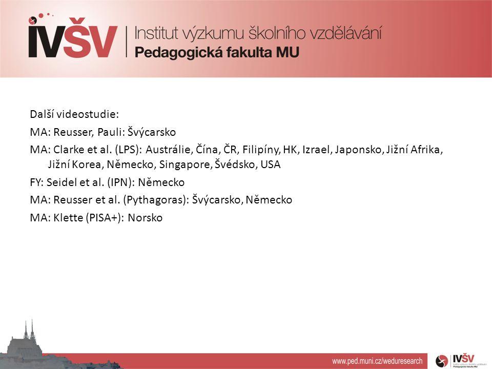 Další videostudie: MA: Reusser, Pauli: Švýcarsko MA: Clarke et al.