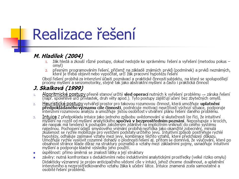 Realizace řešení M. Hladílek (2004) 1.