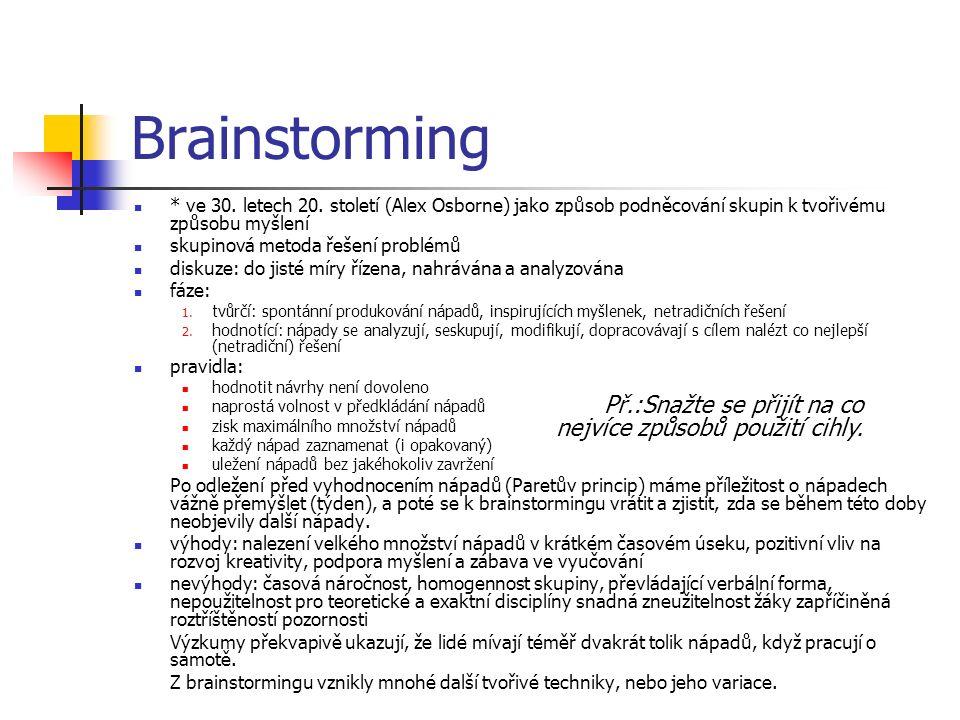 Brainstorming * ve 30. letech 20.