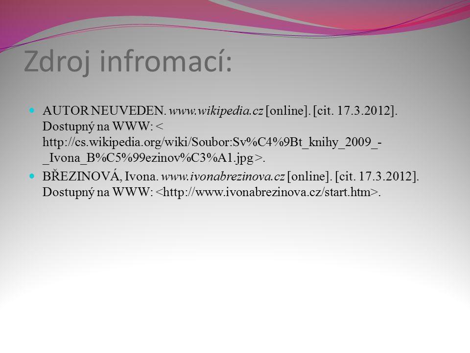 Zdroj infromací: AUTOR NEUVEDEN. www.wikipedia.cz [online].