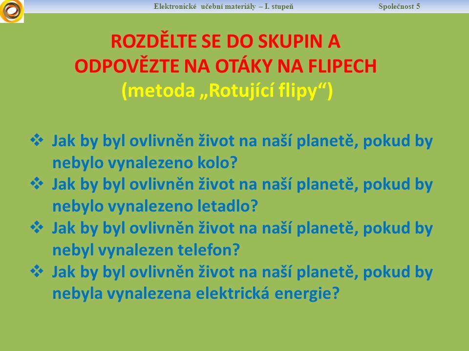 OBJEVY KOLEM NÁS Elektronické učební materiály – I.