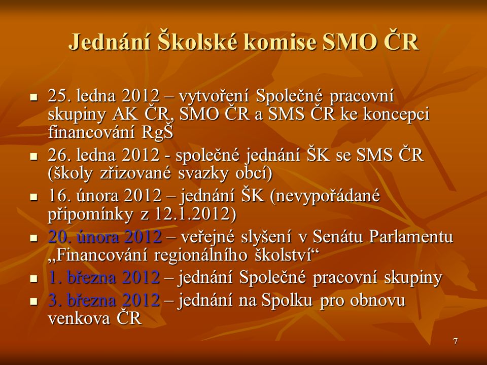 7 Jednání Školské komise SMO ČR 25.