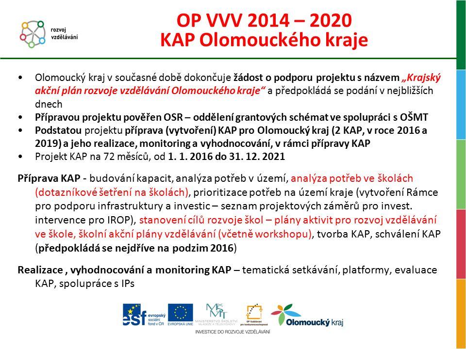 """OP VVV 2014 – 2020 KAP Olomouckého kraje Olomoucký kraj v současné době dokončuje žádost o podporu projektu s názvem """"Krajský akční plán rozvoje vzděl"""