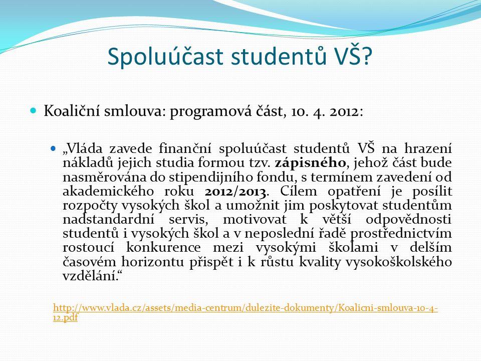 Spoluúčast studentů VŠ. Koaliční smlouva: programová část, 10.