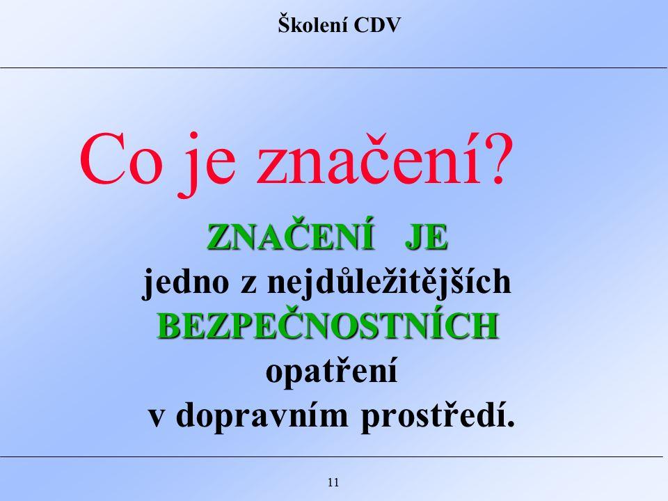 Školení CDV 11 Co je značení.