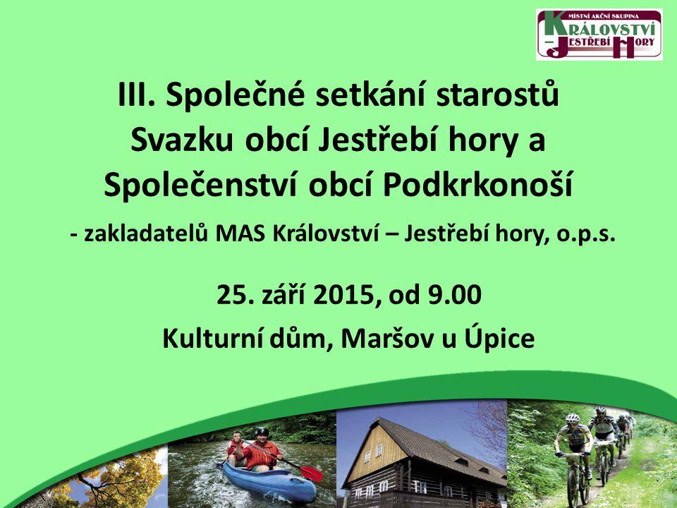 """Výstupy """"My, zástupci obcí v MAS Království – Jestřebí hory tímto deklarujeme, že budeme spolupracovat na obnově a rozvoji svého regionu."""