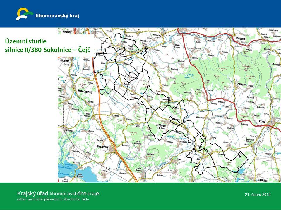 Krajský úřad Jihomoravsk ého kraj e odbor územního plánování a stavebního řádu 21. února 2012 Územní studie silnice II/380 Sokolnice – Čejč