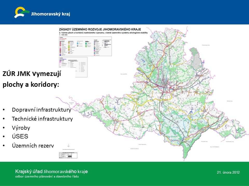 Krajský úřad Jihomoravsk ého kraj e odbor územního plánování a stavebního řádu 21.