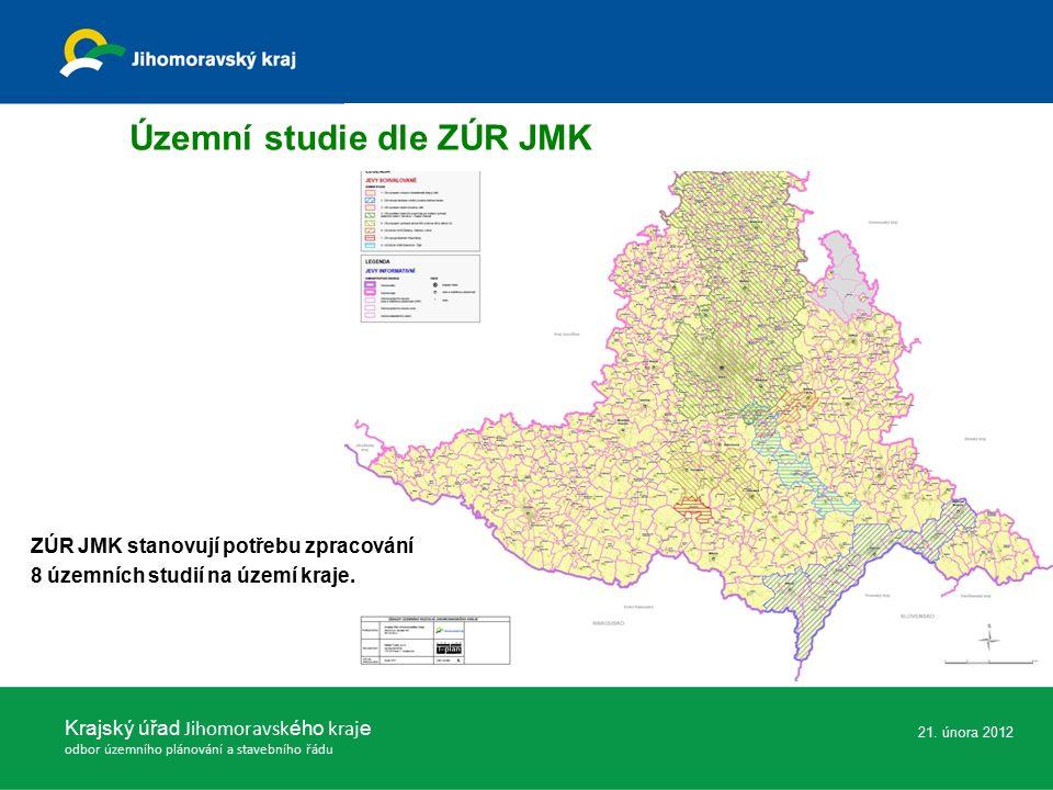Krajský úřad Jihomoravsk ého kraj e odbor územního plánování a stavebního řádu 21. února 2012 Územní studie dle ZÚR JMK ZÚR JMK stanovují potřebu zpra