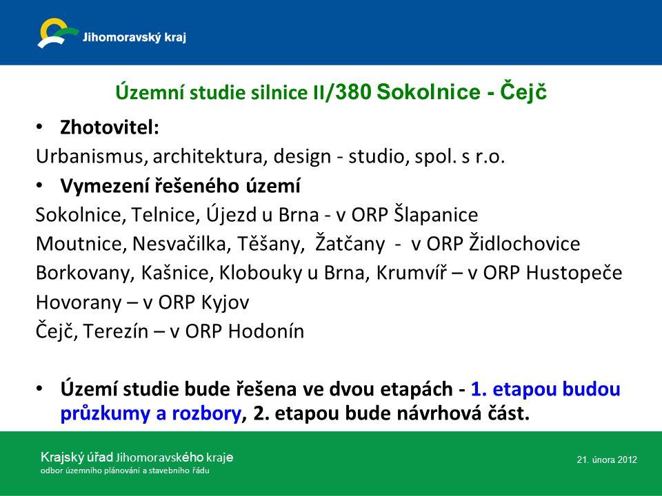 Územní studie silnice II/ 380 Sokolnice - Čejč Zhotovitel: Urbanismus, architektura, design - studio, spol. s r.o. Vymezení řešeného území Sokolnice,