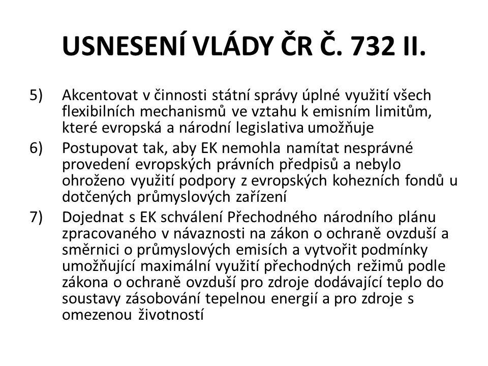 USNESENÍ VLÁDY ČR Č. 732 II.