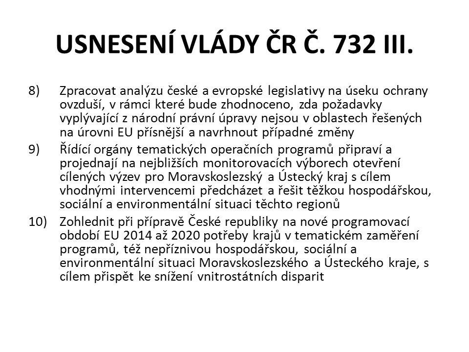 USNESENÍ VLÁDY ČR Č. 732 III.