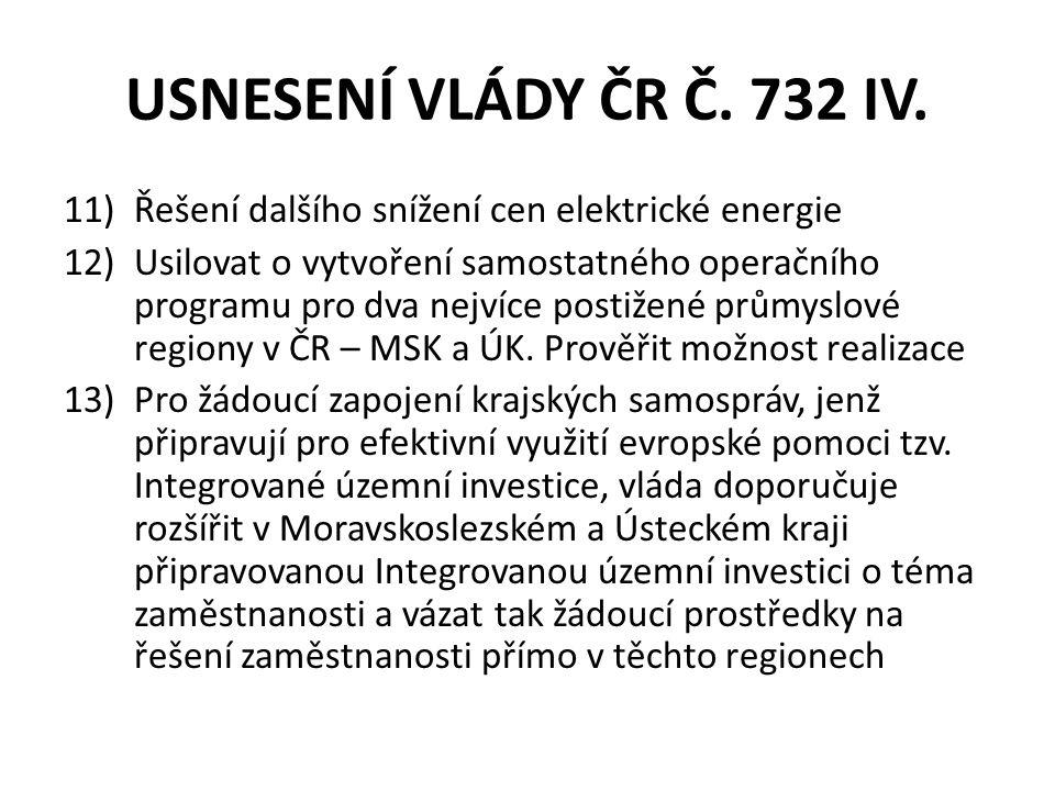USNESENÍ VLÁDY ČR Č. 732 IV.