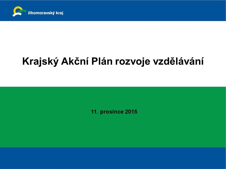 Krajský Akční Plán rozvoje vzdělávání 11. prosince 2015