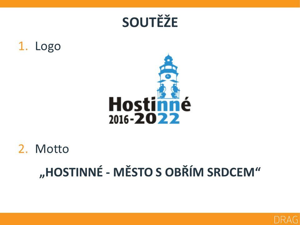 """SOUTĚŽE 1.Logo 2.Motto """"HOSTINNÉ - MĚSTO S OBŘÍM SRDCEM"""