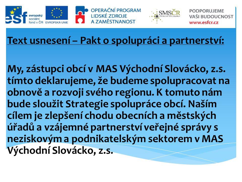 Text usnesení – Pakt o spolupráci a partnerství: My, zástupci obcí v MAS Východní Slovácko, z.s.