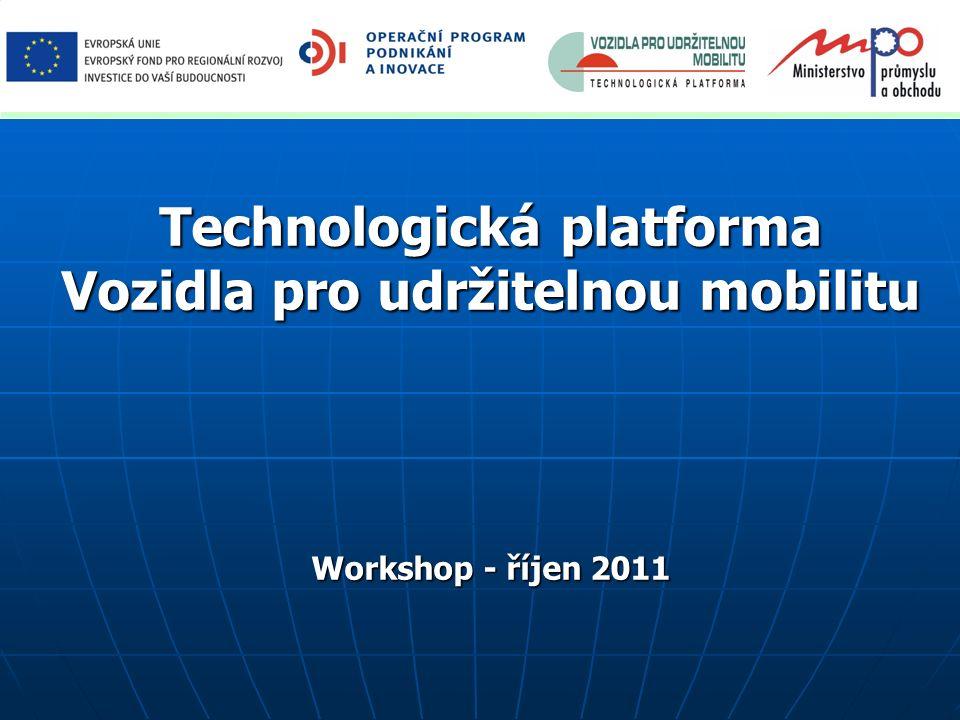 Technologická platforma Vozidla pro udržitelnou mobilitu Workshop - říjen 2011
