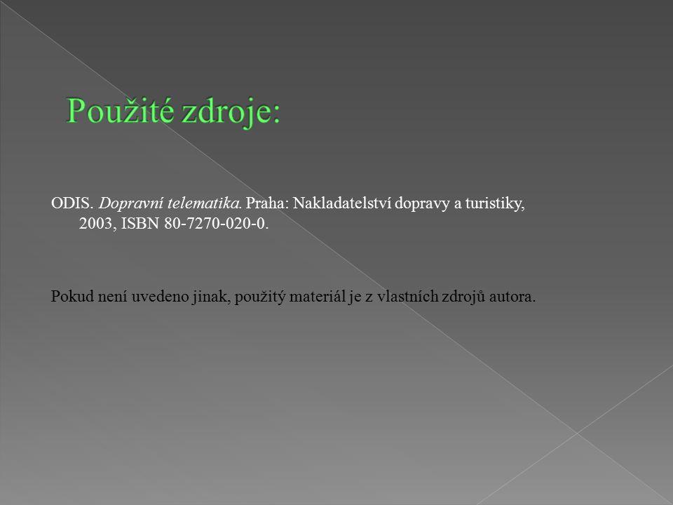 ODIS. Dopravní telematika. Praha: Nakladatelství dopravy a turistiky, 2003, ISBN 80-7270-020-0.