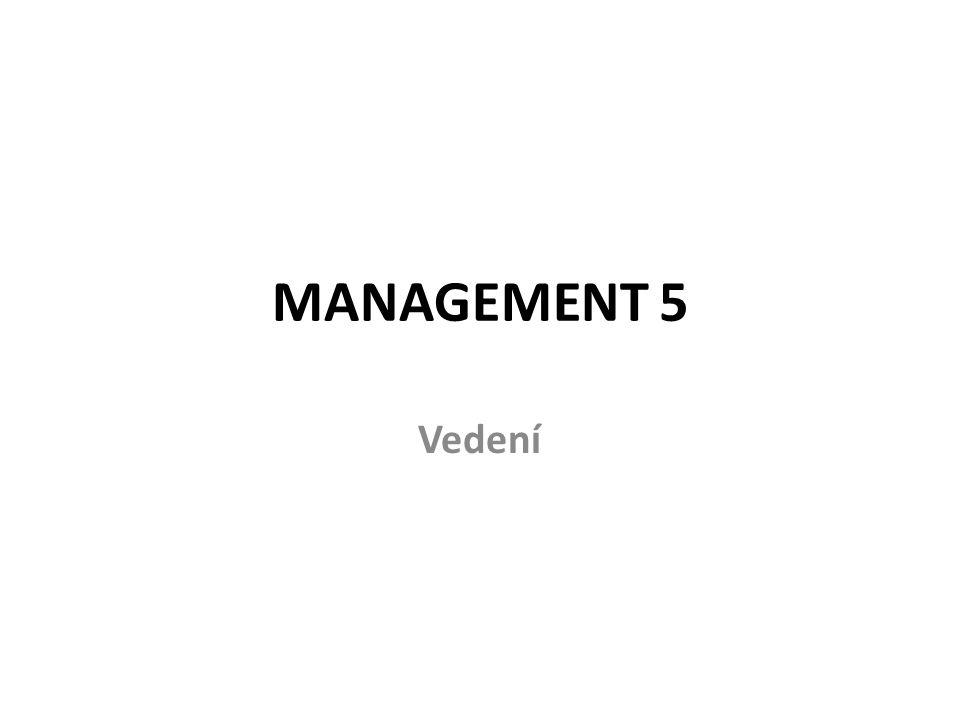 MANAGEMENT 5 Vedení