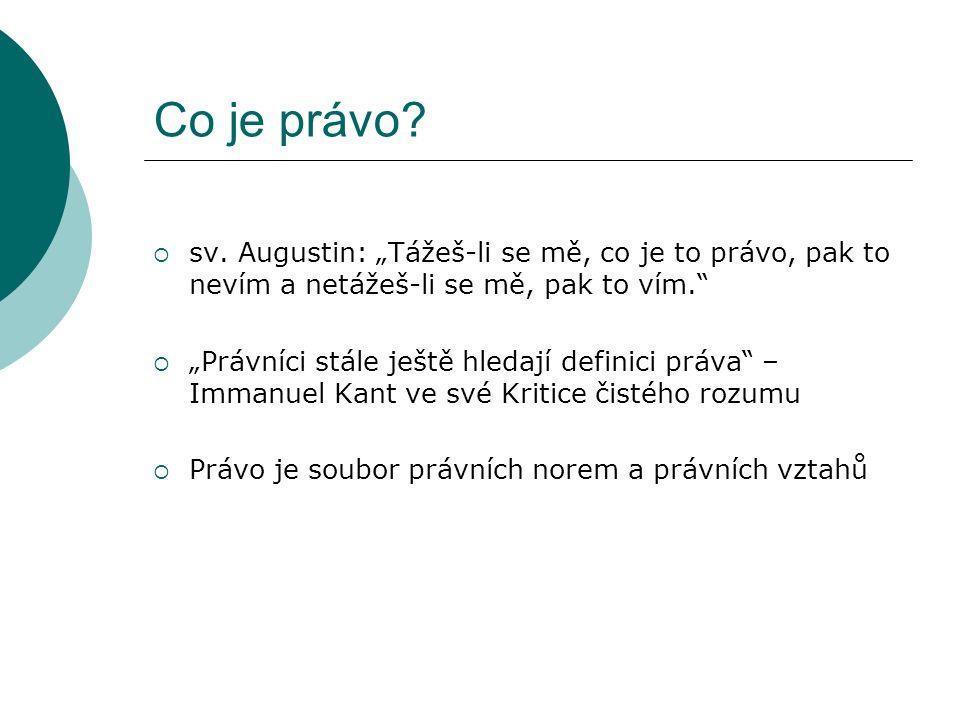 Sbírka zákonů ČR  V ní se uveřejňují právní předpisy jako ústavní zákony, zákony, zákonná opatření, vyhlášky, nálezy ÚS, …  Méně důležité ostatní právní předpisy se publikují ve věstnících ústředních orgánů.