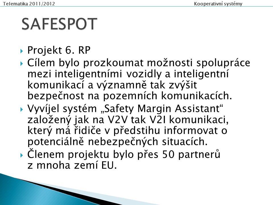 Telematika 2011/2012 Kooperativní systémy  Projekt 6.