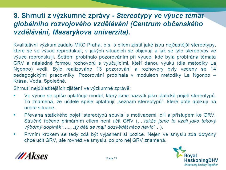Page 13 3. Shrnutí z výzkumné zprávy - Stereotypy ve výuce témat globálního rozvojového vzdělávání (Centrum občanského vzdělávání, Masarykova univerzi