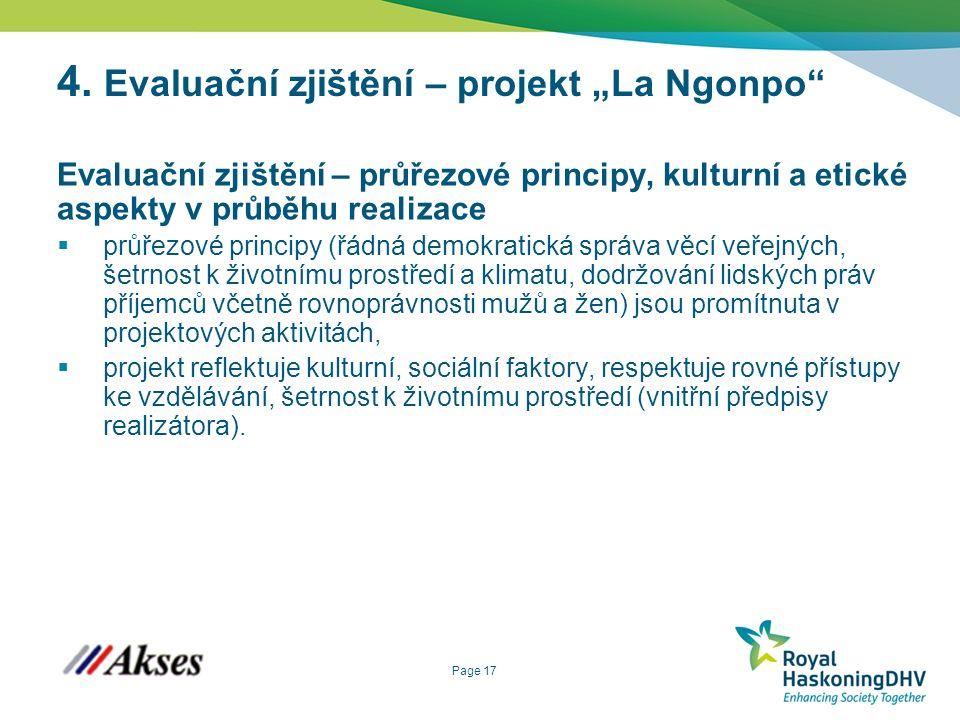 """Page 17 4. Evaluační zjištění – projekt """"La Ngonpo"""" Evaluační zjištění – průřezové principy, kulturní a etické aspekty v průběhu realizace  průřezové"""
