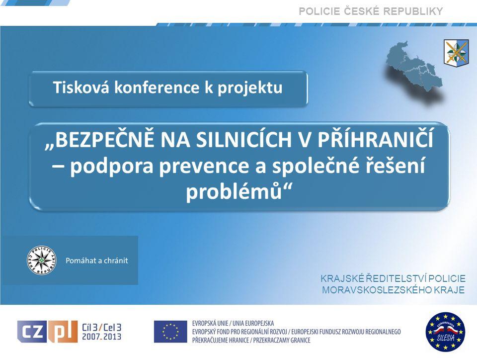 Krajské ředitelství policie Moravskoslezského kraje 2 VZNIK PROJEKTU Projekt Krajského ředitelství policie Moravskoslezského kraje vznikl na základě analýzy dopravní situace v kraji.