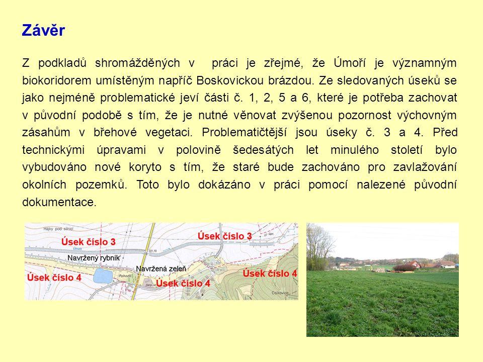 Závěr Z podkladů shromážděných v práci je zřejmé, že Úmoří je významným biokoridorem umístěným napříč Boskovickou brázdou.